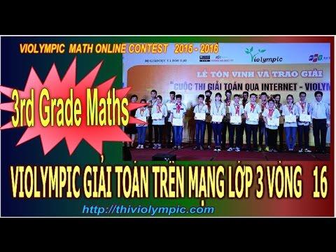 Violympic Giải toán trên mạng  Lớp 3 Vòng 16 Cấp huyện năm 2016