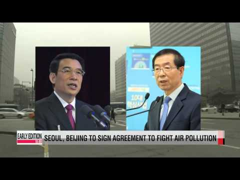 Seoul and Beijing to sign agreement to tackle air pollution