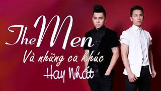 The Men - Tuyển tập những ca khúc hay nhất của The Men | Phần 1