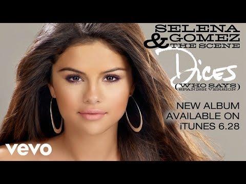 Selena Gomez - Dices (Who Says - Spanish Version)