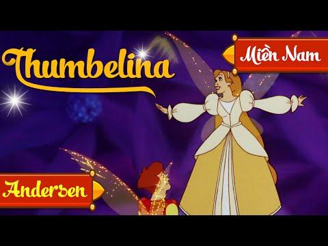 Thumbelina Cô Bé Tí Hon - Truyen Co Tich Co Be Ti Hon - Giọng Miền Nam