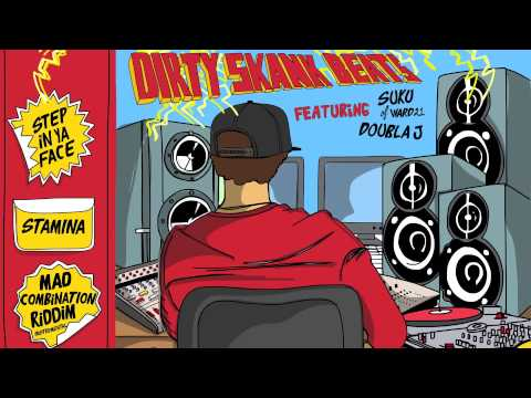 Dirty Skank Beats Ft. Suku of Ward21 & Doubla J - Mad Combination Riddim EP MiniMix - OUT NOW!