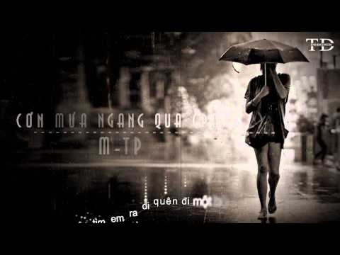 Cơn Mưa Ngang Qua (Part 2) - M-TP [ Video + Lyric Kara]
