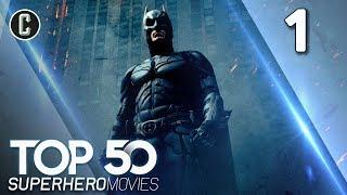 Top 50 Superhero Movies: The Dark Knight - #1