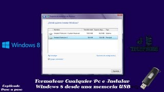 Instalar Windows 8 desde una memoria USB
