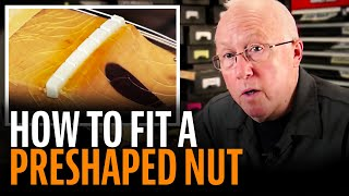 Watch the Trade Secrets Video, How to fit a preshaped nut on a guitar