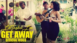 Get Away Latasha Lee & The Blackties [VIDEO] HD