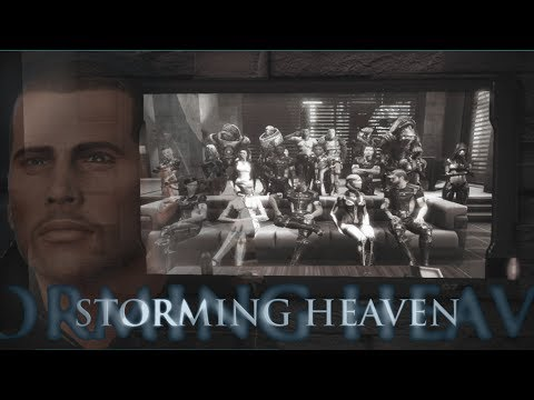 Storming Heaven (Mass Effect 1, 2, 3 heroes tribute)