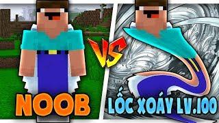 Troll NOOB Bằng LỐC XOÁY CẤP 100 Trong Minecraft!!