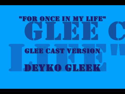 For Once In My Life - Glee Cast Version Season 4