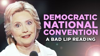 Bad Lip Reading: DNC