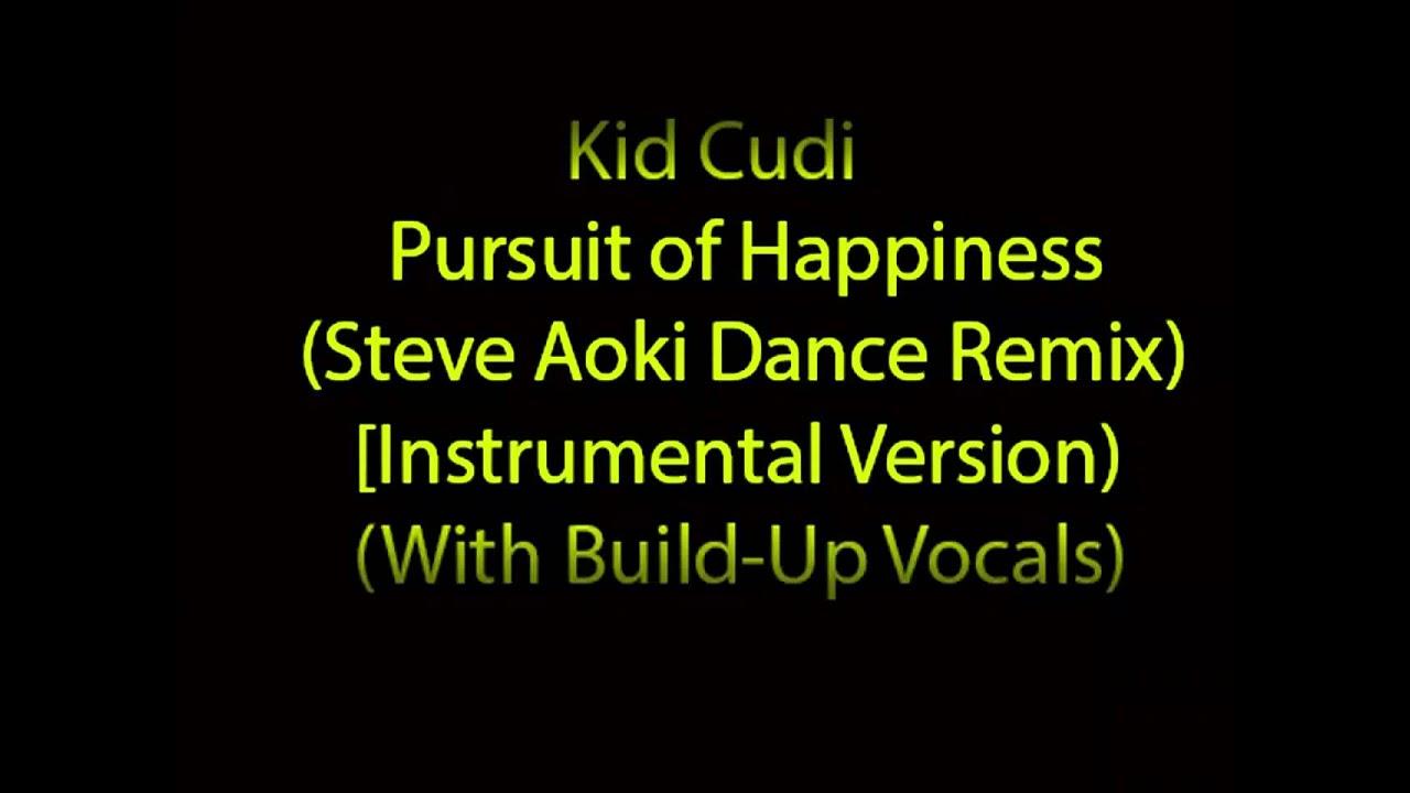 Kid Cudi Steve Aoki Pursuit Of Happiness Download