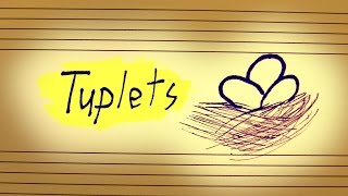 Tuplets: It's Complicated