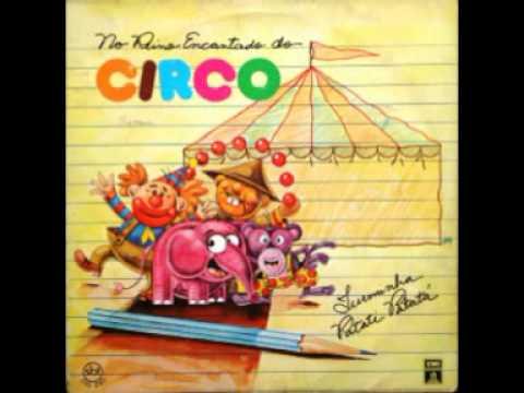 Musica Infantil - No Reino Encantado do Circo - O melhor da música infantil