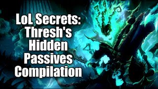 LoL Secrets: Thresh's Hidden Passives Compilation
