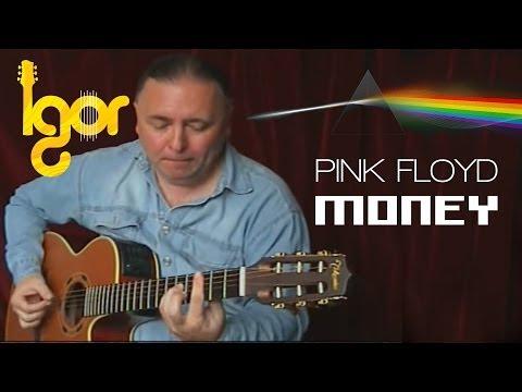 Money - Pink Floyd - Igor Presnyakov