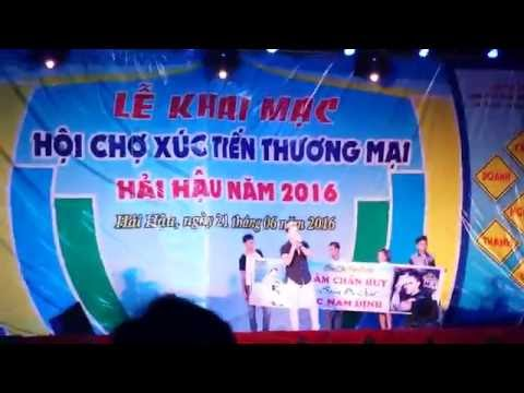 Những ca khúc hay và ý nghĩa của Lâm Chấn Huy hát hội chợ tại Hải Hậu,Nam Định 27/6/2016