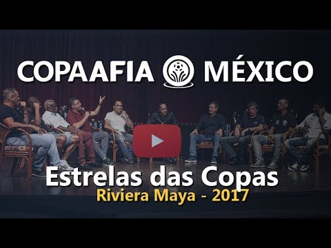 ESTRELAS DA COPA - Copa AFIA México - Riviera Maya - 2017