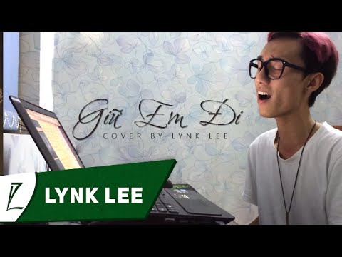 Giữ em đi - Thùy Chi (Live Cover by Lynk Lee)