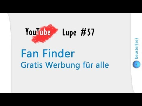 Werbung mit Fan Finder - YouTube Lupe #57 [HD]