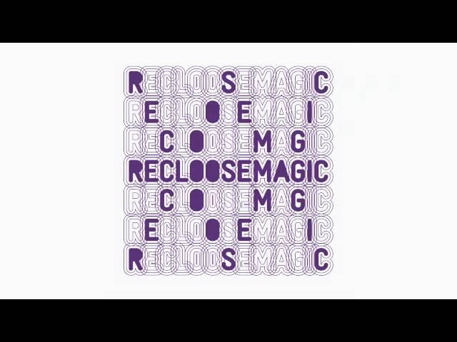 Recloose feat B. Slade - Feels Like Magic