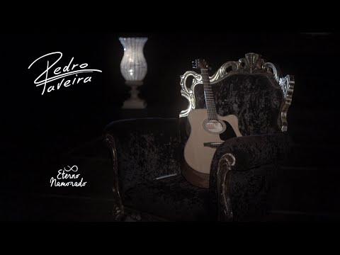 Pedro Taveira - Eterno Namorado (Clipe Oficial)
