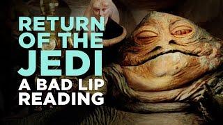 Bad Lip Reading: Star Wars Return of the Jedi