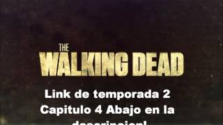 The Walking Dead Temporada 2 Capitulo 4