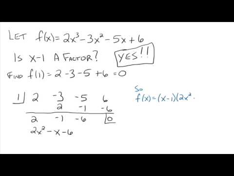 The Factor Theorem and The Remainder Theorem