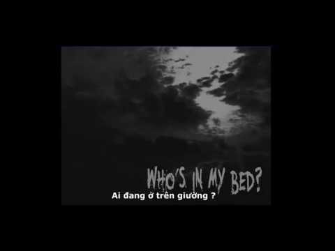 [Creepypasta ViệtNam] : Ai đang ở trên giường tôi ?