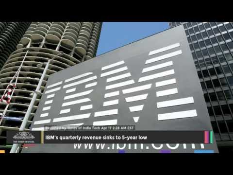 IBM's Quarterly Revenue Sinks To 5-year Low - TOI