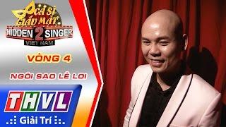 THVL | Ca sĩ giấu mặt 2016 - Tập 2: Phan Đinh Tùng | Vòng 4: Ngôi sao lẻ loi