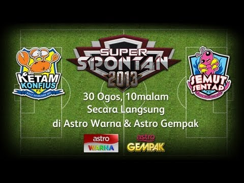 Super Spontan 2013 - Week 1 [Secara Langsung]