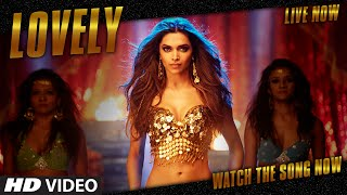 "OFFICIAL: ""Lovely"" VIDEO Song Shah Rukh Khan Deepika"