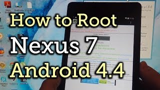 Root Your Nexus 7 Tablet (2013) Running Android 4.4 KitKat