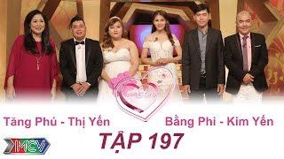VỢ CHỒNG SON | Tập 197 FULL | Tăng Phú - Thị Yến | Bằng Phi - Kim Yến | 280517 💑