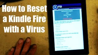 How To Reset A Kindle Fire With A Virus