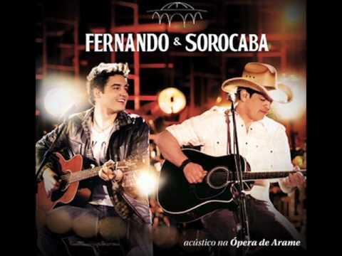 ( Nova ) - Fernando e Sorocaba - Eu acho é Pouco - Acústico 2 - Ópera de Arame