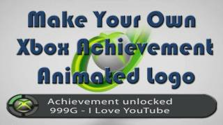 How To Make Your Own Spoof Xbox 360 Achievement Unlocked