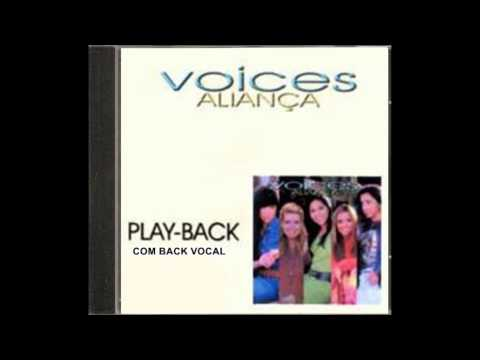 Voices - Hello Good Bye - PlayBack com back vocal