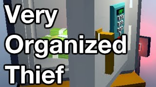 The Very Organized Thief (All Ranks & Open Safe)