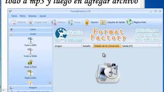 Como Convertir Un Video En Mp3 Con Format Factory