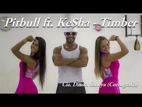 Pitbull ft. Ke$ha - Timber Cia. Daniel Saboya (Coreografia)