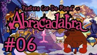 A PANTERA COR-DE-ROSA EM ABRACADABRA #6 Monte Olimpo