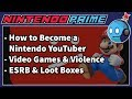 How to Be a Nintendo YouTuber Video Games Blamed for Violence More NPP Ep 53