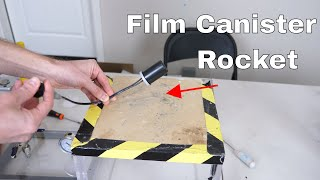 Homemade Film Canister Rocket—Launching Yourself Into Orbit