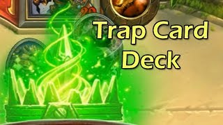 Hearthstone: You've Activated My Trapcard! Deck with Wowcrendor