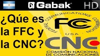 ¿Qué es la FCC y la CNC?