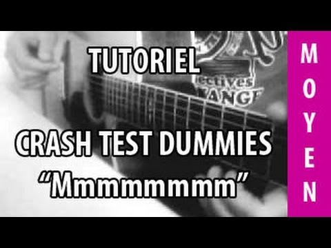 Tutoriel Guitare - Mmm mmm mmm mmm ( Crash test dummies )