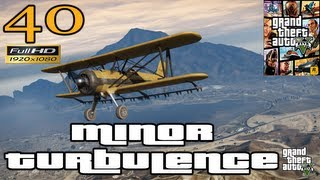 GTA V Minor Turbulence Let's Play Walkthrough Part 40 EP 40 HD 1080p
